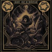 Son Of A Witch-Commanded By Cosmic Forces
