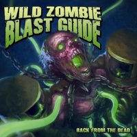 Wild Zombie Blast Guide-Back From The Dead