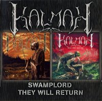 Kalmah-Swamplord / They Will Return (2008 Re-issued 2 CD version)