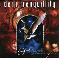 Dark Tranquillity-Skydancer + Of Chaos and Eternal Night (US reissue 1999)
