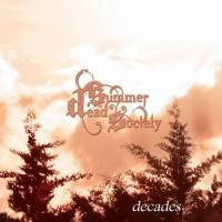 Dead Summer Society-Decades