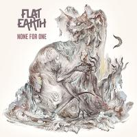 Flat Earth-None for One