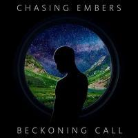 Chasing Embers-Beckoning Call