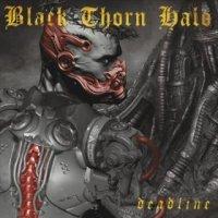 Black Thorn Halo-Deadline