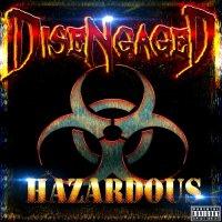 Disengaged-Hazardous