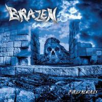 Brazen-Buried Memories