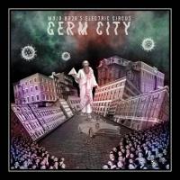 Mojo Bozo's Electric Circus-Germ City