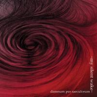 My Silent Wake-Damnum Per Saeculorum