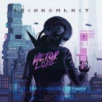 Victor Love-Technomancy