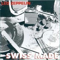 Led Zeppelin-Swiss Made 29 June 1980 (Bootleg)