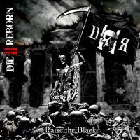 Die Ii Reborn-Raise The Black