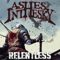 Ashes in the Sky-Relentless