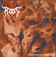 Root-Madness Of The Graves (US reissue 2016)