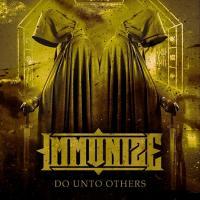Immunize-Do Unto Others