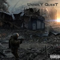 Unholy Quest-When The Earth Stood Still