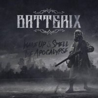 Batterix-Wake Up & Smell The Apocalypse
