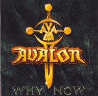 Avalon-Why Now