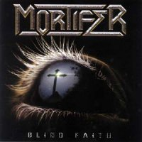 Mortifer-Blind Faith