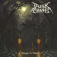 Dusk Chapel-A Passage to Forever
