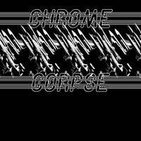 Chrome Corpse-Burning Chrome