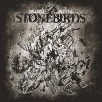 Stonebirds-Collapse And Fail