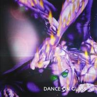Dance On Glass-Daydreaming