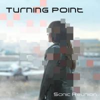 Sonic Reunion-Turning Point
