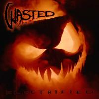 Wasted-Electrified