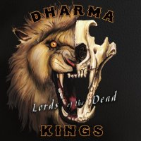 Dharma Kings-Lords Of The Dead