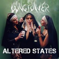 Bongtower-Altered States