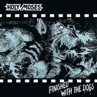 Holy Moses - Finished with the Dogs flac cd cover flac