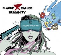 Plague Called Humanity-Disconnection
