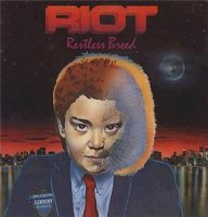 Riot-Restless Breed