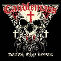 Candlemass-Death Thy Lover