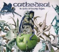 Cathedral-The Garden Of Unearthly Delights