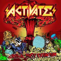 Activate-Critical Mass Extinction