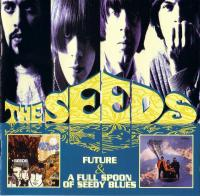 The Seeds+Sky Saxon Blues Band-Future+A Full Spoon Of Seedy Blues (Technicolor press '01)