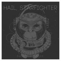 Electric Stove-Hail, Starfighter