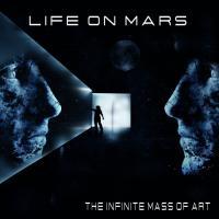 Life On Mars-The Infinite Mass Of Art