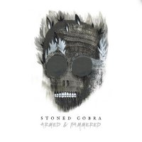 Stoned Cobra-Armed And Hammered