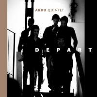 Akku Quintet-Depart