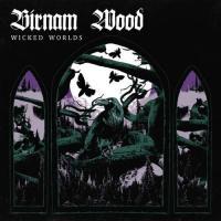 Birnam Wood-Wicked Worlds