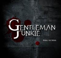 Gentleman Junkie-Soul To Soul