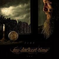 My Darkest Time-Dawn