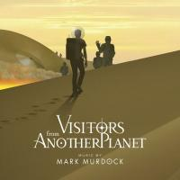 Mark Murdock-Visitors from Another Planet