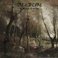 Deadlife-A Moment Of Silence