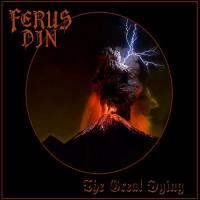Ferus Din-The Great Dying