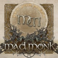 Mad Monk-Pick Your Poison