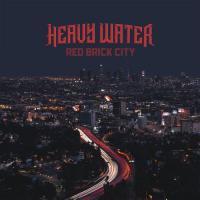 Heavy Water (Biff Byford)-Red Brick City