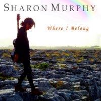 Sharon Murphy-Where I Belong